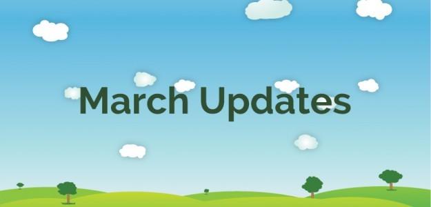 March Updates